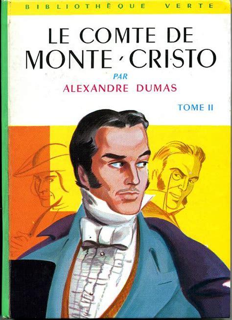 le comte de monte cristo tome 02 by alexandre dumas consus