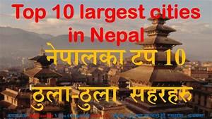 Top 10 largest cities in Nepal [नेपालका टप 10 ठुला-ठुला ...