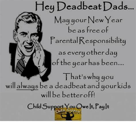 Deadbeat Dad Memes - 25 best memes about deadbeat dad deadbeat dad memes