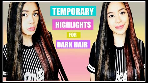 Temporary Hair Color/highlights For Dark Hair That Works