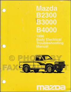 1996 Mazda Pickup Truck Body Electrical Troubleshooting Manual Original