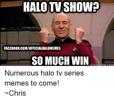Tv Show Memes - 25 best memes about facebook halo meme and memes facebook halo meme and memes