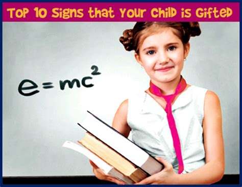 top 10 signs that your child is gifted 511 | identifying gifted ablities
