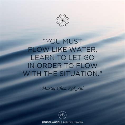 Flow Like Water - Prana World