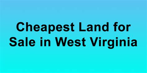 Cheapest For Sale cheapest land for sale in west virginia