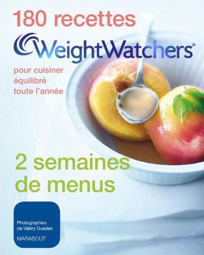 recette cuisine weight watcher 180 recettes weight watchers tome 1