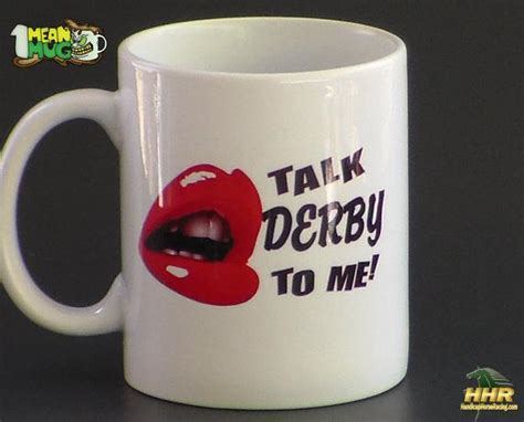 Horse Racing Coffee Mug Talk Derby To Me With Hot Lips Commercial Pour Over Coffee Makers Colombian K Cups Price Machines For Sale Second Hand Growers Association Tour Bogota Uk Think Geek Mugs