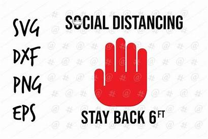 6ft Svg Stay Social Distancing Example