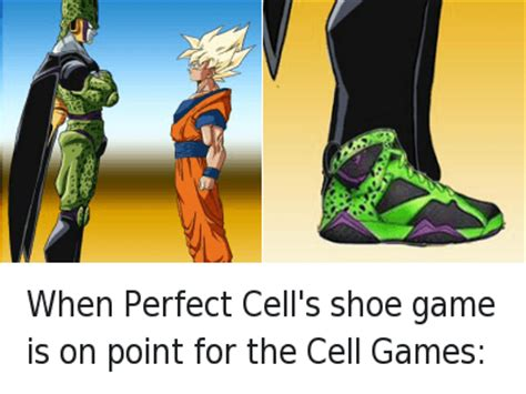 Perfect Cell Meme - when perfect cell s shoe game is on point for the cell games when perfect cell s shoe game is on