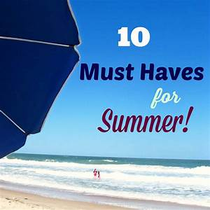Must Haves Sommer 2015 : 10 must haves for summer vacation a turtle 39 s life for me ~ Eleganceandgraceweddings.com Haus und Dekorationen