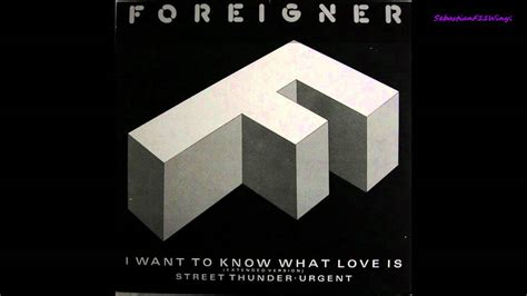 Foreigner-i Want To Know What Love Is (extended Version