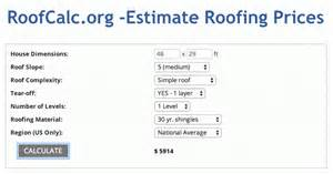 Roof Estimates Per Square by Roofcalc Org Roofing Prices Calculator