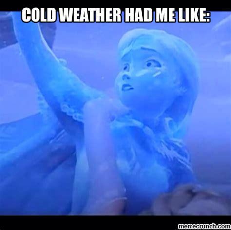 Cold Weather Meme - cold meme 28 images cold office being sick has its advantages cold meme www pixshark com