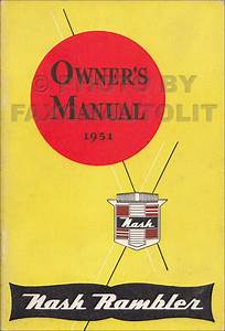 1951 Nash Rambler Country Club Repair Shop Manual Original