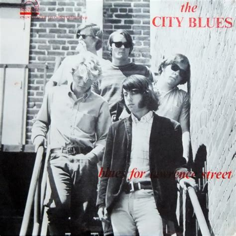 The City Blues ‎ Blues For Lawrence Street 1967 (usa