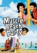 Muscle Beach Party - YouTube