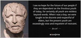 TOP 25 QUOTES BY HESIOD (of 128)   A-Z Quotes