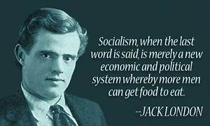 Socialism Quote... Pygmalion Socialism Quotes