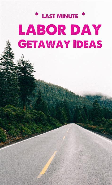 Weekend Getaway Ideas by Last Minute Weekend Getaway Ideas
