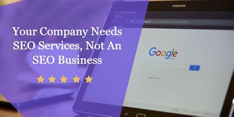Seo Business - your company needs seo services not an seo business