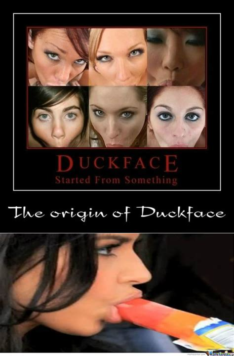 Meme Face Origins - rmx origin of duck face by raze4 meme center