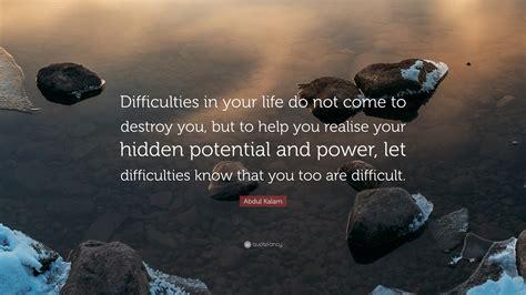 abdul kalam quote difficulties   life