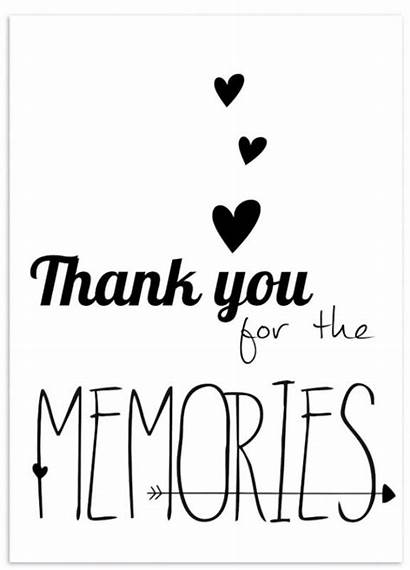 Memories Making Should Treasure Them Quotes Thanks