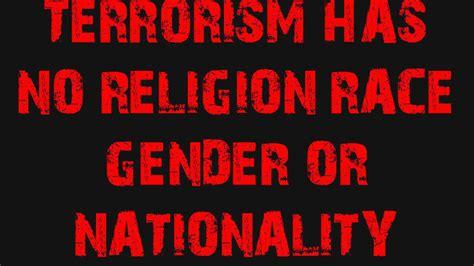 petition 183 recognise that terrorism has no religion race gender or nationality 183 change org