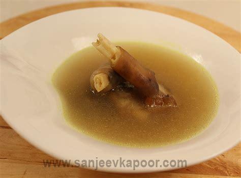 sopa urdu ingdrie ntes how to make paya soup recipe by masterchef sanjeev kapoor