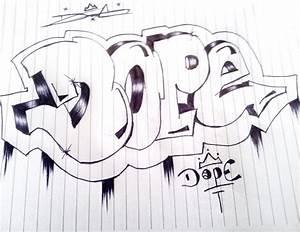 Dope Graffiti Drawings