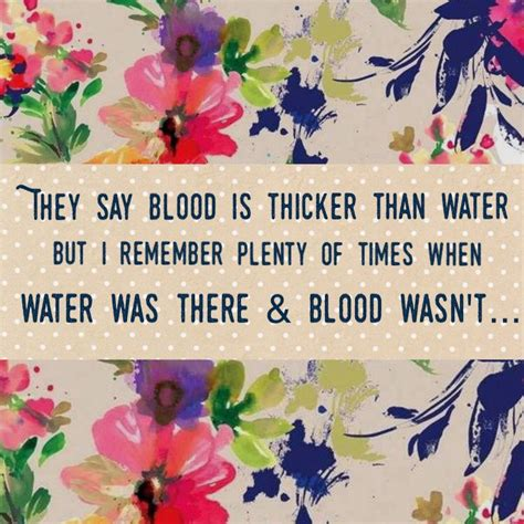 blood   thicker  water frases pinterest
