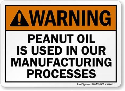 Peanut Oil Warning Allergy Signs Sign Nuts