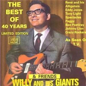 Willy and his Giants - Best of 40 Years & Friends - Sam ...