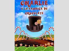 Charlie y la fábrica de chocolate, musical para niños en