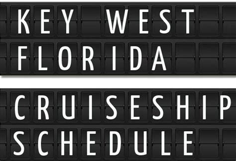 Key West Florida Cruise Ship Schedule 2018 | Crew Center