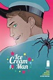 Ice Cream Man Comic Sells Out, Will Receive Second Printing