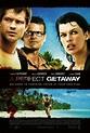A Perfect Getaway (2009) - FilmAffinity
