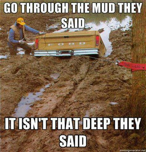 jeep stuck in mud meme pin by jennifer gassett on quotes that i love pinterest