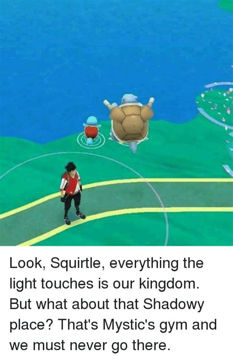 Everything The Light Touches Is Our Kingdom by 25 Best Memes About Everything The Light Touches