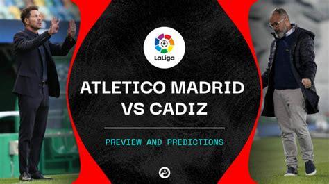 Atletico Madrid vs Cadiz live stream: How to watch La Liga ...