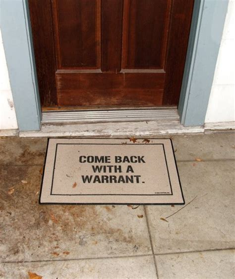 Warrant Doormat by 12 Socially Awkward Doormats Engineers Need When They Are