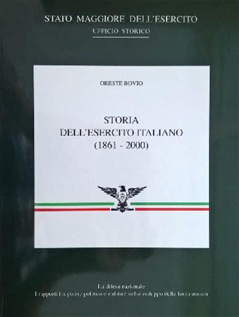 stato maggiore esercito ufficio storico storia dell esercito italiano 1861 2000 rodorigo editore