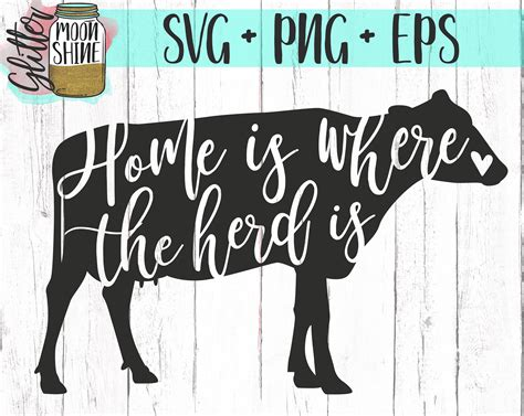 Welcome funny farm sign country western door decor crazy. Home Is Where The Herd Is svg eps dxf png Files for Cutting