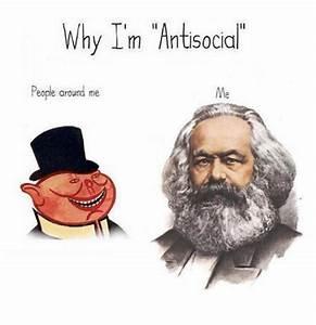 Why I'm Antisocial People Around Me Me | Antisocial Meme ...