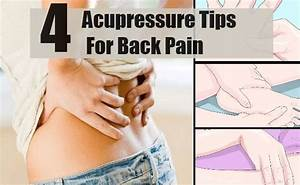 4 Top Acupressure Tips For Back Pain