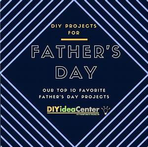 Our 10 Favorite DIY Projects for Father's Day ...