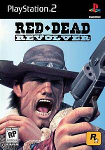 red dead revolver sony playstation 2 game With playstation 2 is dead long live playstation