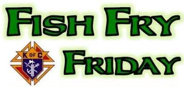 Image result for knights of columbus friday fish fry