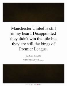 Manchester United Quotes & Sayings   Manchester United ...