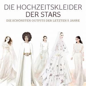 Die Schönsten Hochzeitskleider : die sch nsten hochzeitskleider der stars stylight ~ Frokenaadalensverden.com Haus und Dekorationen